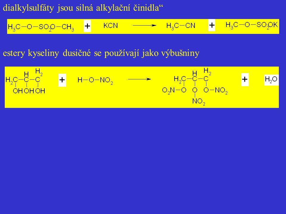 dialkylsulfáty jsou silná alkylační činidla