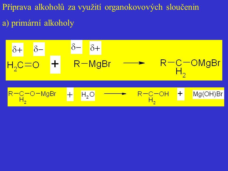 Příprava alkoholů za využití organokovových sloučenin