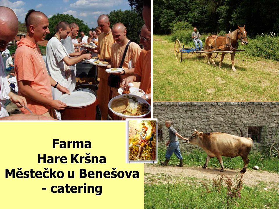 Farma Hare Kršna Městečko u Benešova - catering