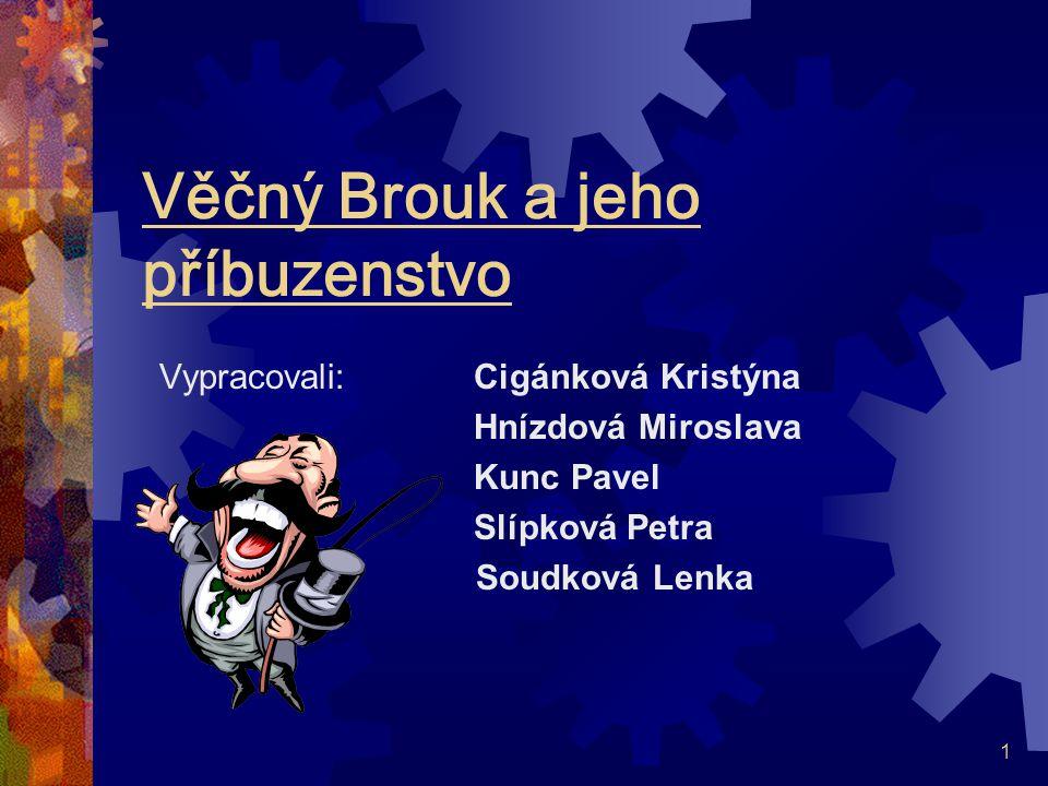 Věčný Brouk a jeho příbuzenstvo