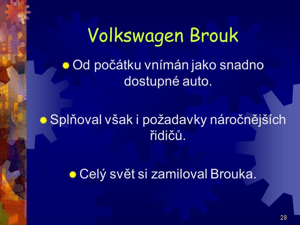 Volkswagen Brouk Od počátku vnímán jako snadno dostupné auto.