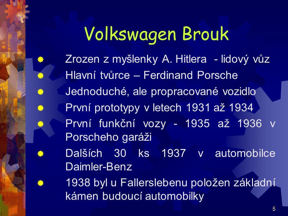 Volkswagen Brouk Zrozen z myšlenky A. Hitlera - lidový vůz