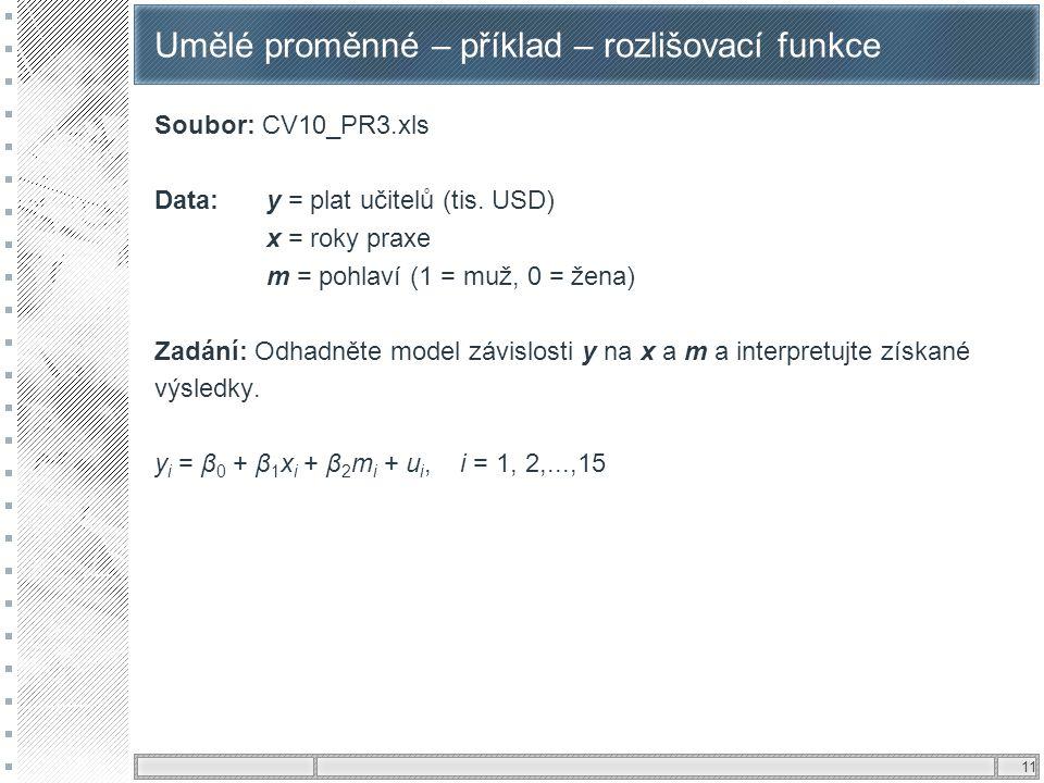 Umělé proměnné – příklad – rozlišovací funkce