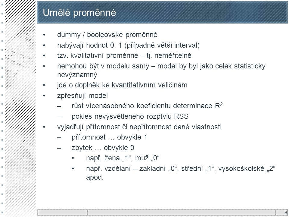 Umělé proměnné dummy / booleovské proměnné