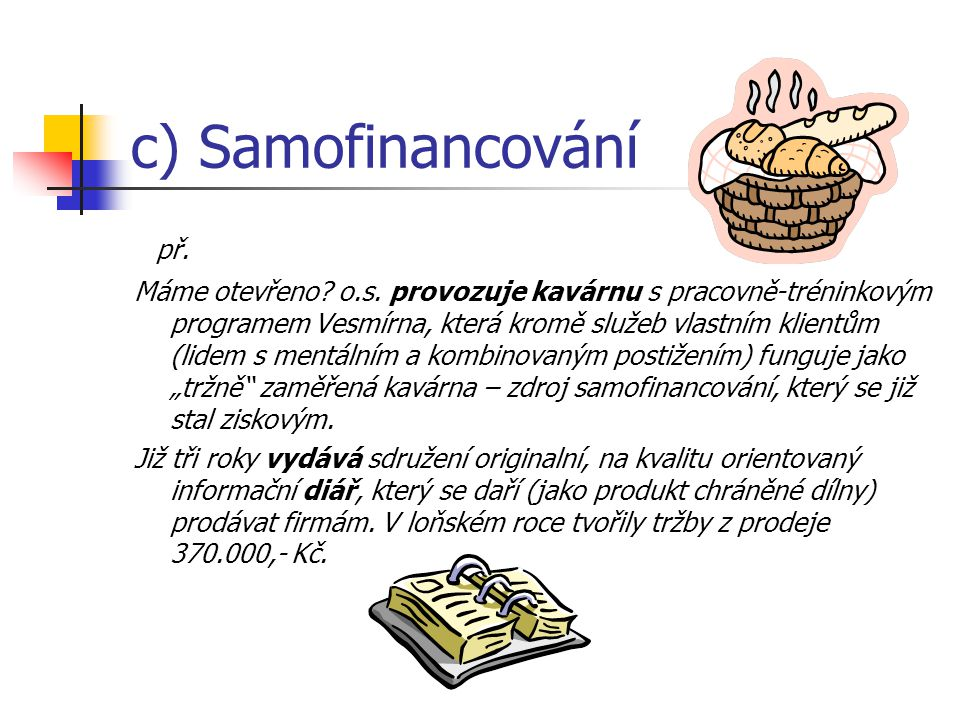 c) Samofinancování př.