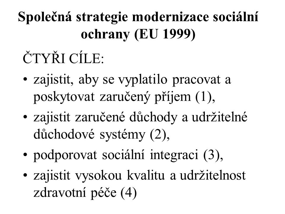 Společná strategie modernizace sociální ochrany (EU 1999)
