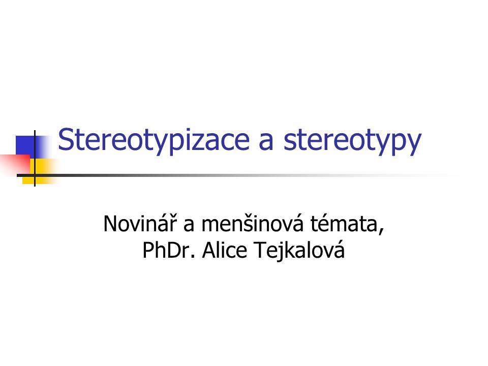 Stereotypizace a stereotypy