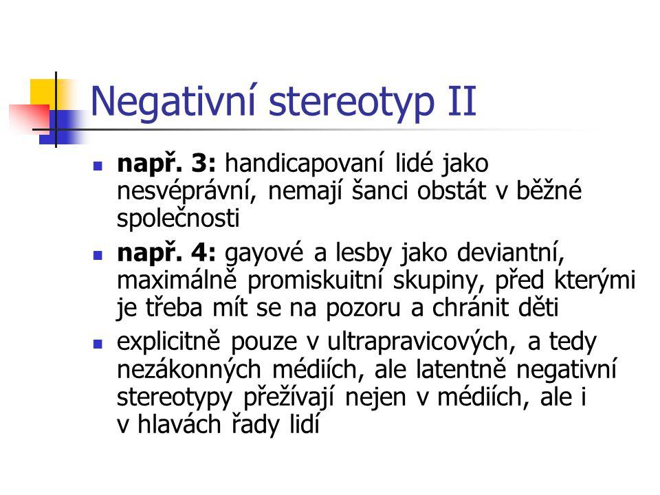 Negativní stereotyp II