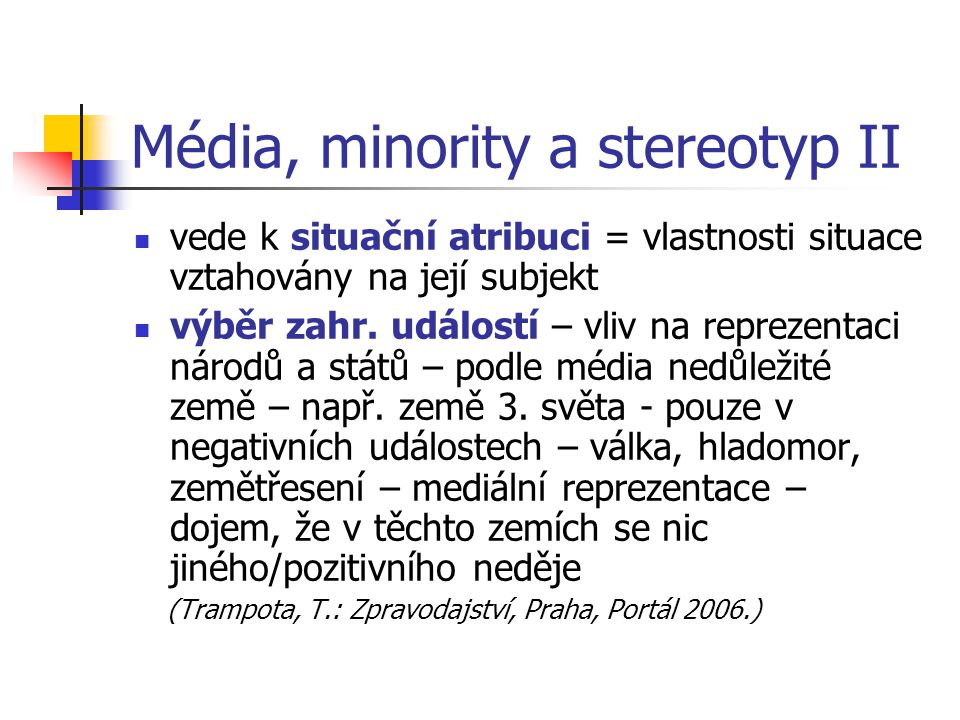 Média, minority a stereotyp II