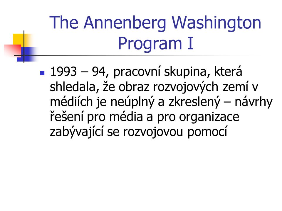 The Annenberg Washington Program I