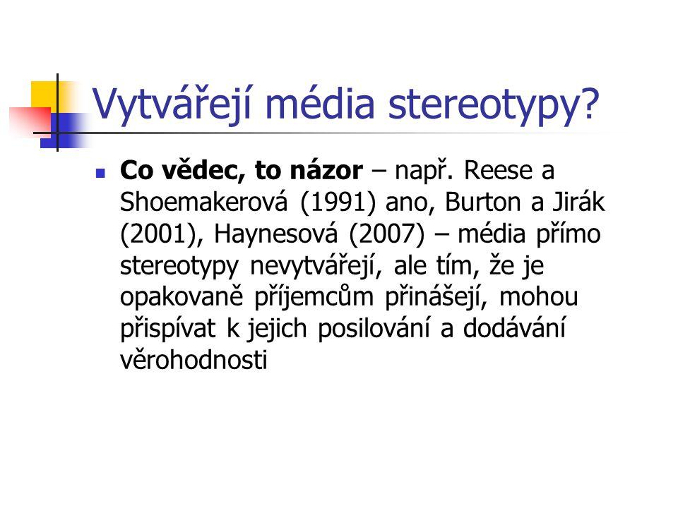 Vytvářejí média stereotypy