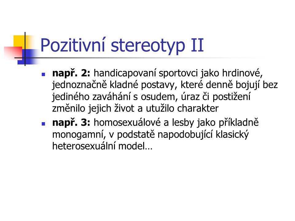 Pozitivní stereotyp II