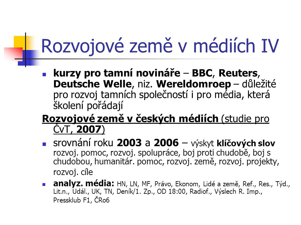 Rozvojové země v médiích IV