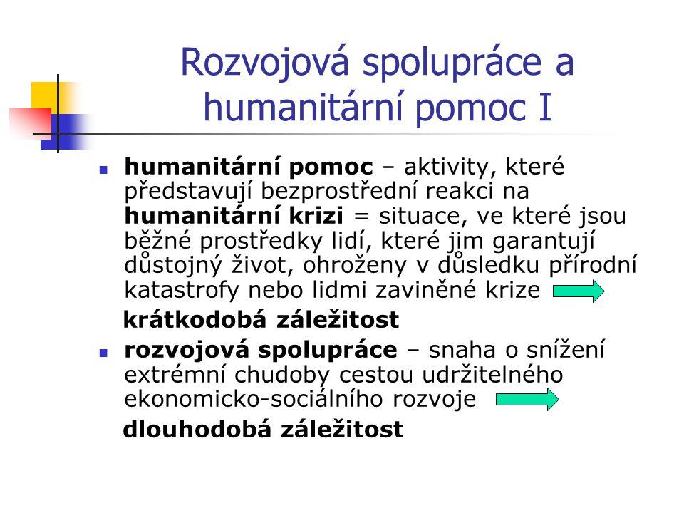 Rozvojová spolupráce a humanitární pomoc I