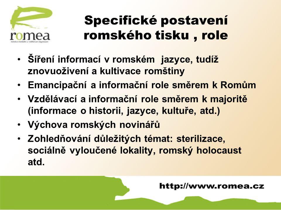 Specifické postavení romského tisku , role
