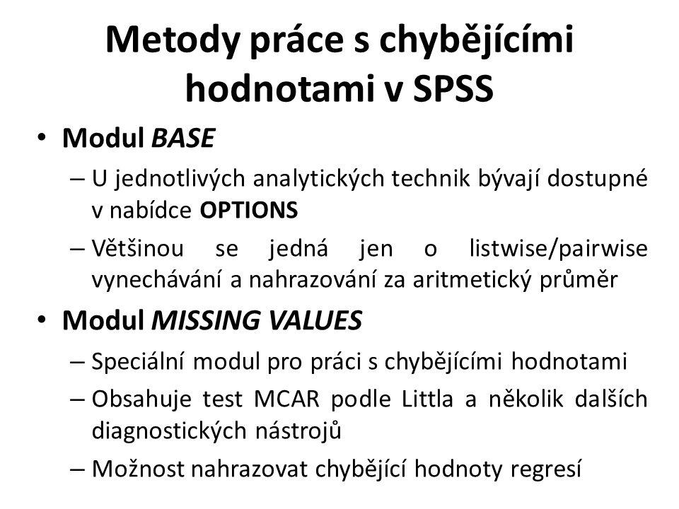Metody práce s chybějícími hodnotami v SPSS