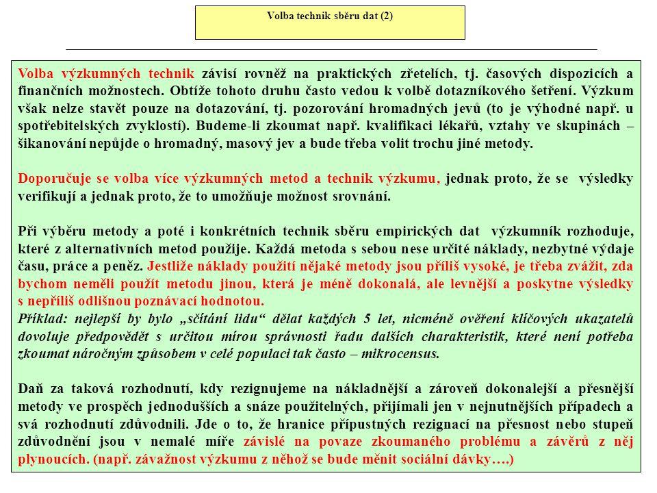 Volba technik sběru dat (2)