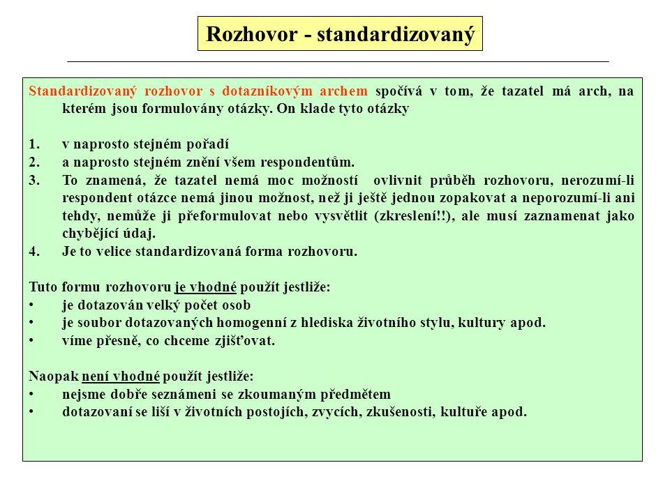 Rozhovor - standardizovaný