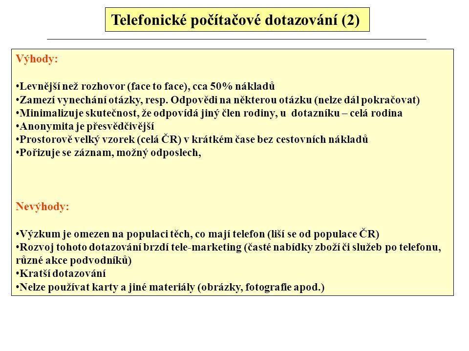 Telefonické počítačové dotazování (2)