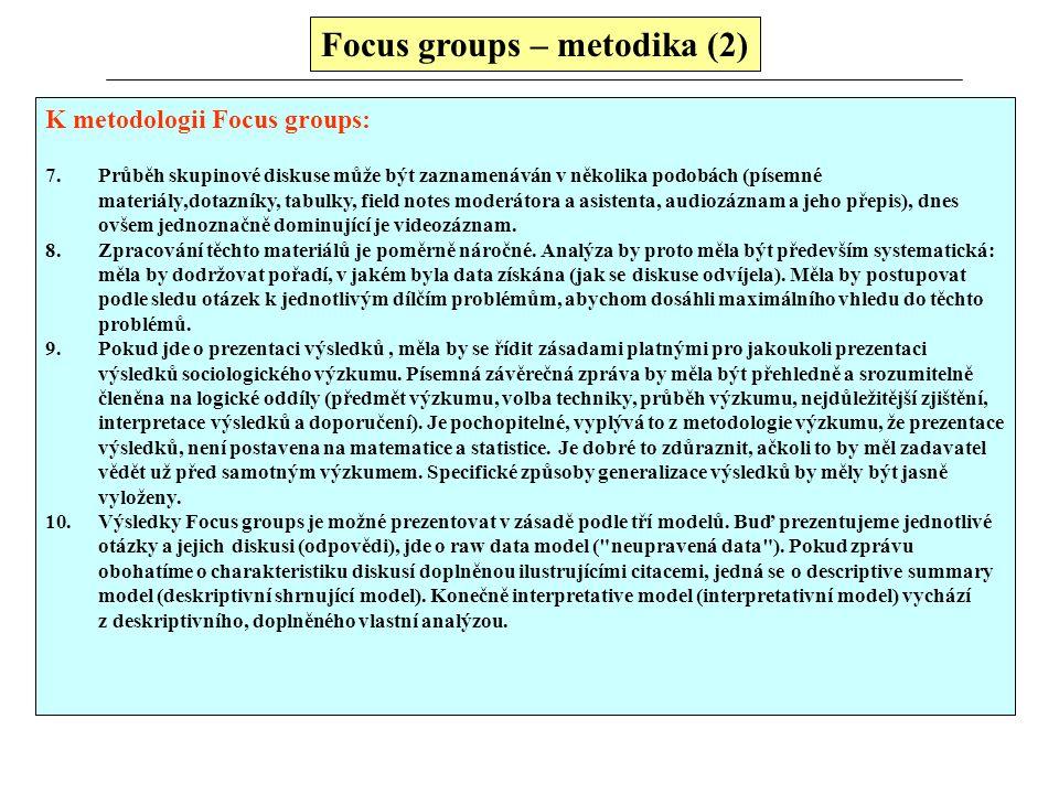 Focus groups – metodika (2)