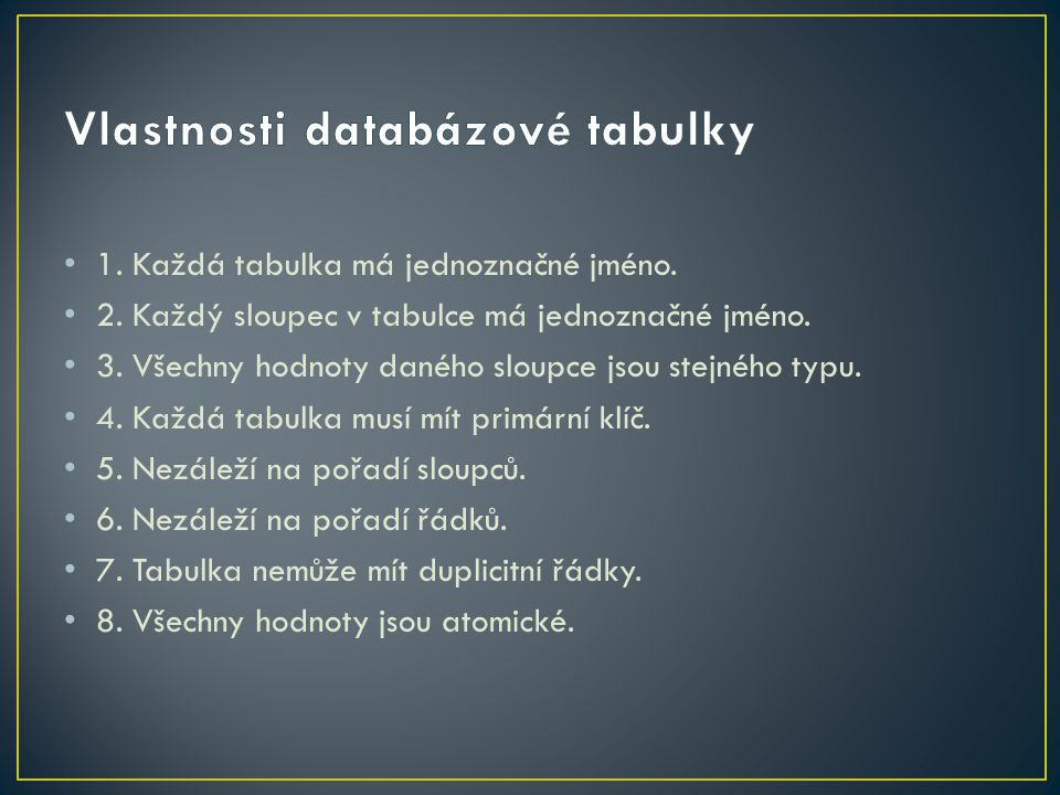 Vlastnosti databázové tabulky