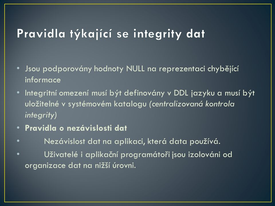 Pravidla týkající se integrity dat