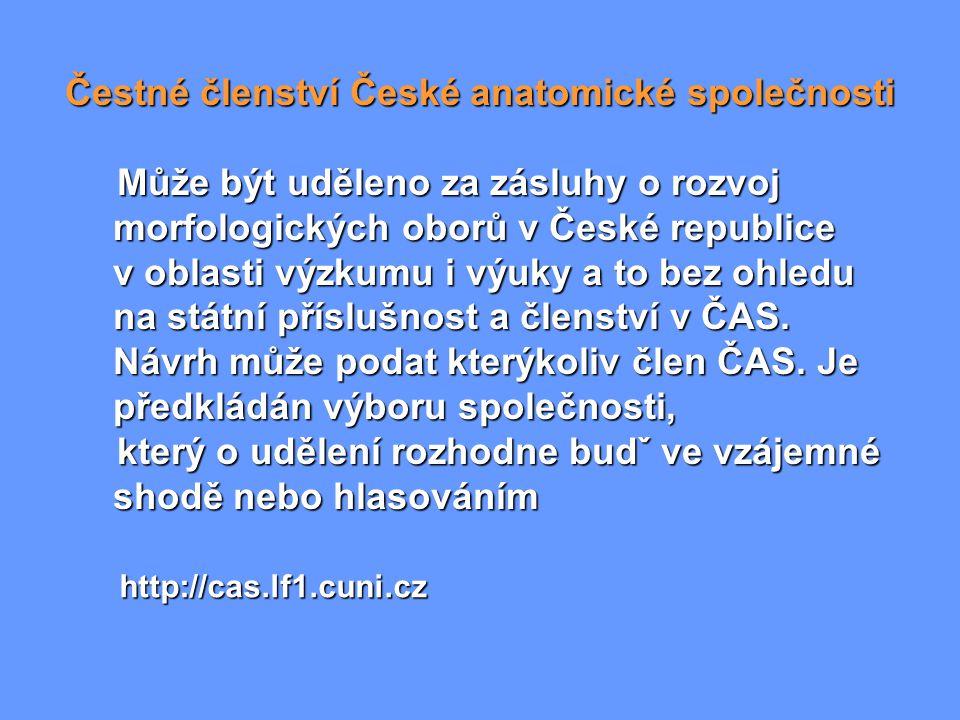 Čestné členství České anatomické společnosti
