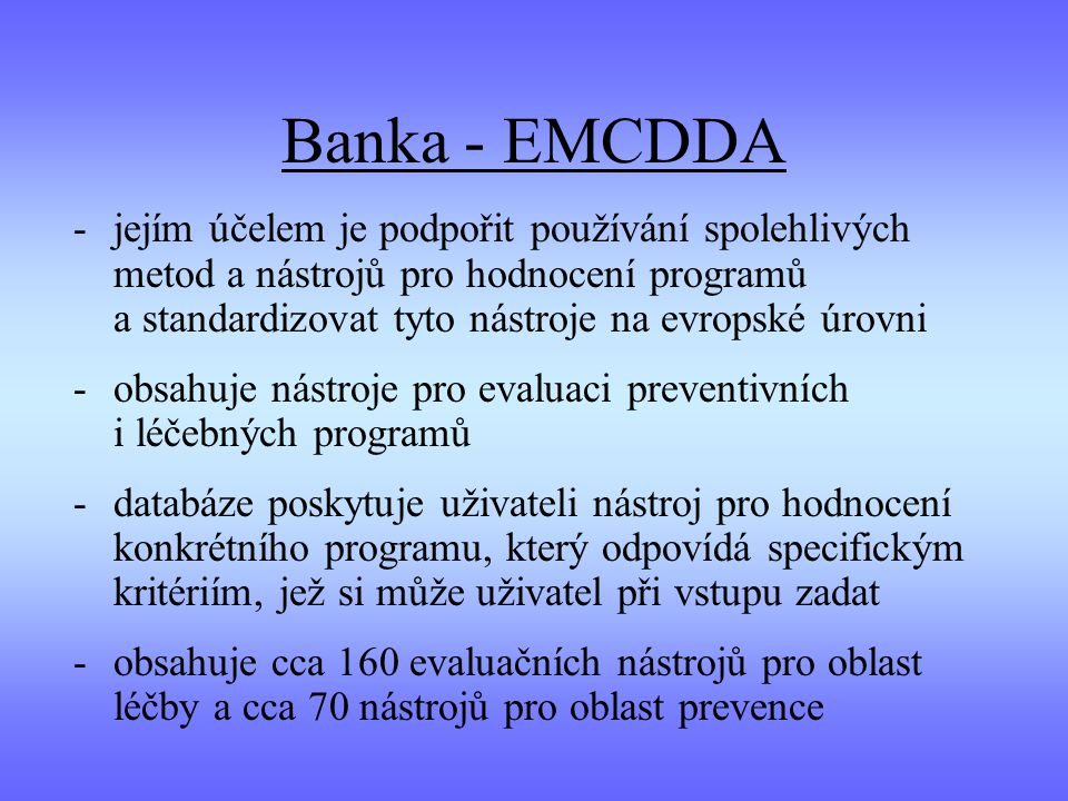 Banka - EMCDDA