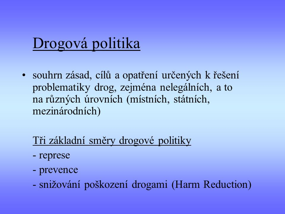 Drogová politika