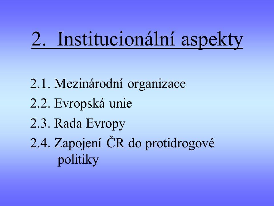 2. Institucionální aspekty