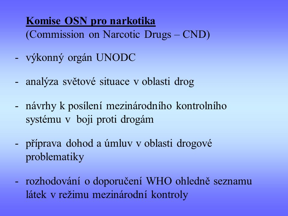 Komise OSN pro narkotika (Commission on Narcotic Drugs – CND)