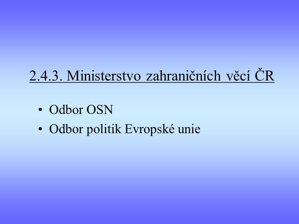 2.4.3. Ministerstvo zahraničních věcí ČR