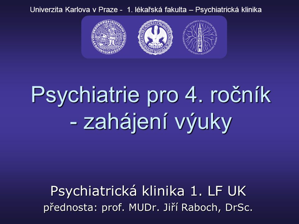 Psychiatrie pro 4. ročník - zahájení výuky