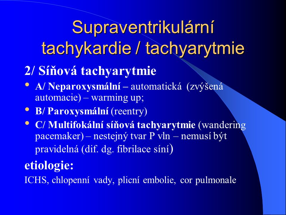 Supraventrikulární tachykardie / tachyarytmie