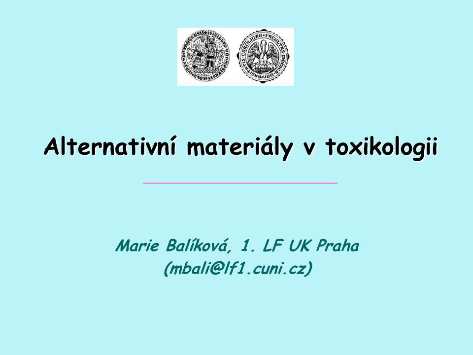 Alternativní materiály v toxikologii _____________________