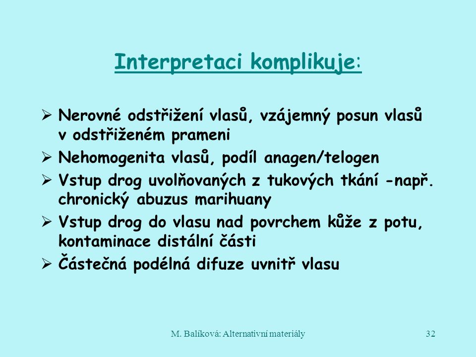 Interpretaci komplikuje: