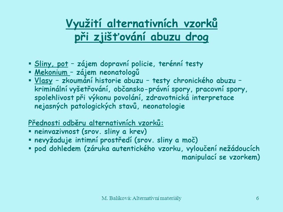 Využití alternativních vzorků při zjišťování abuzu drog