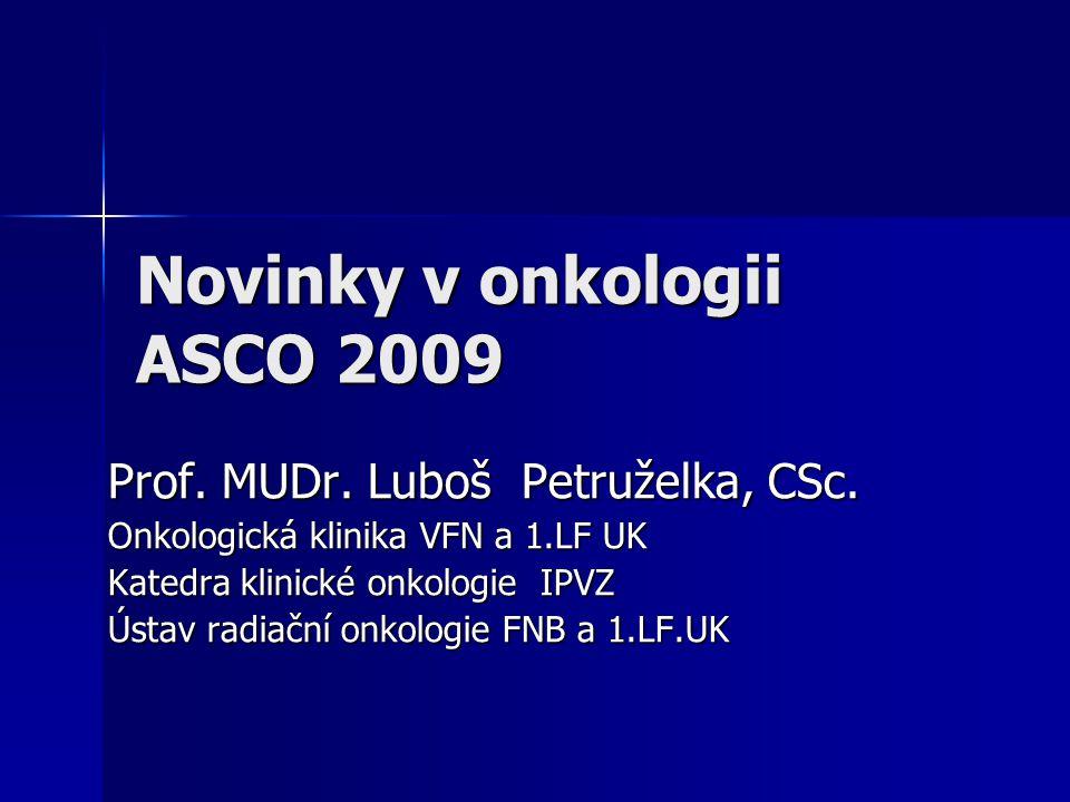 Novinky v onkologii ASCO 2009