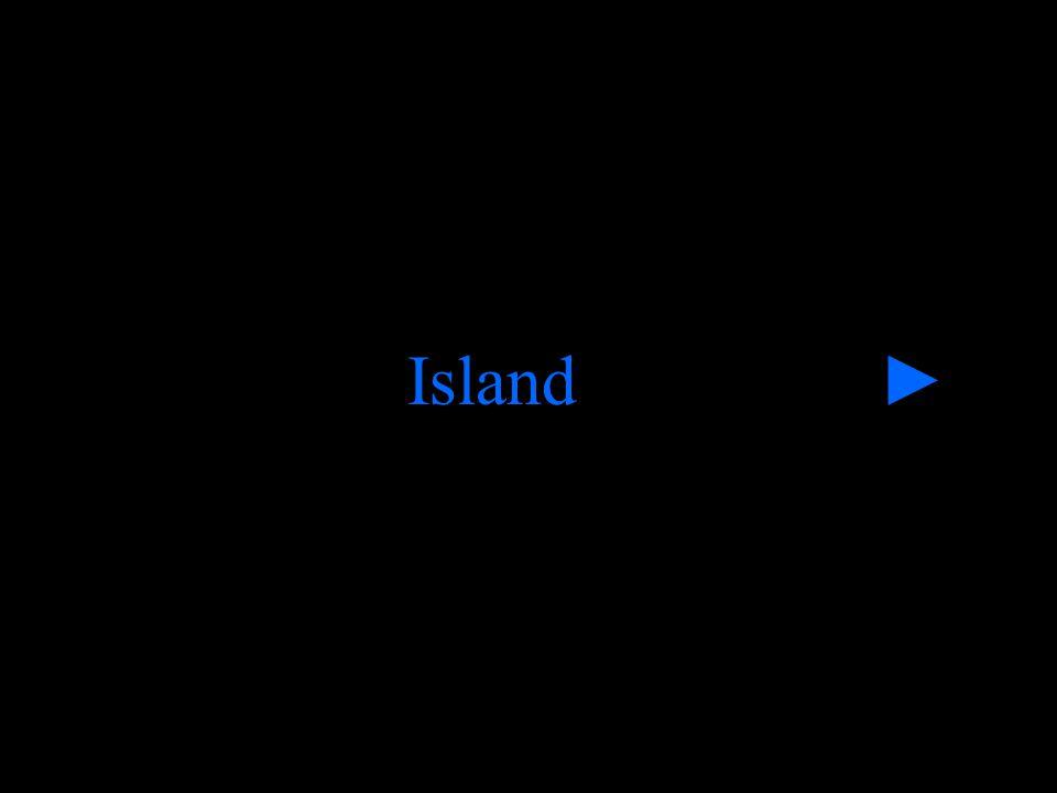 Island ►