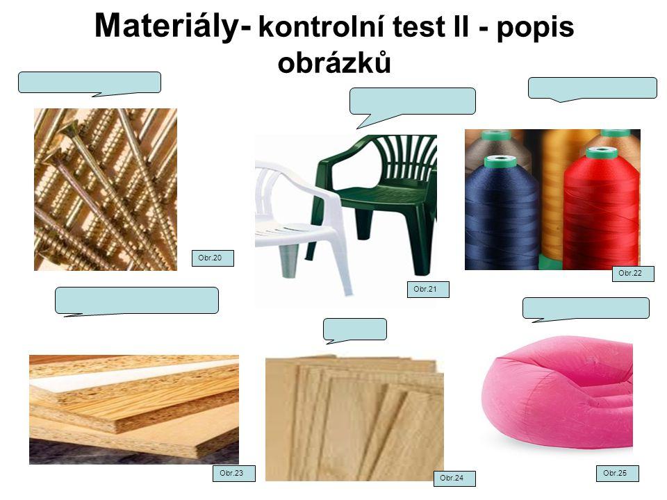 Materiály- kontrolní test II - popis obrázků