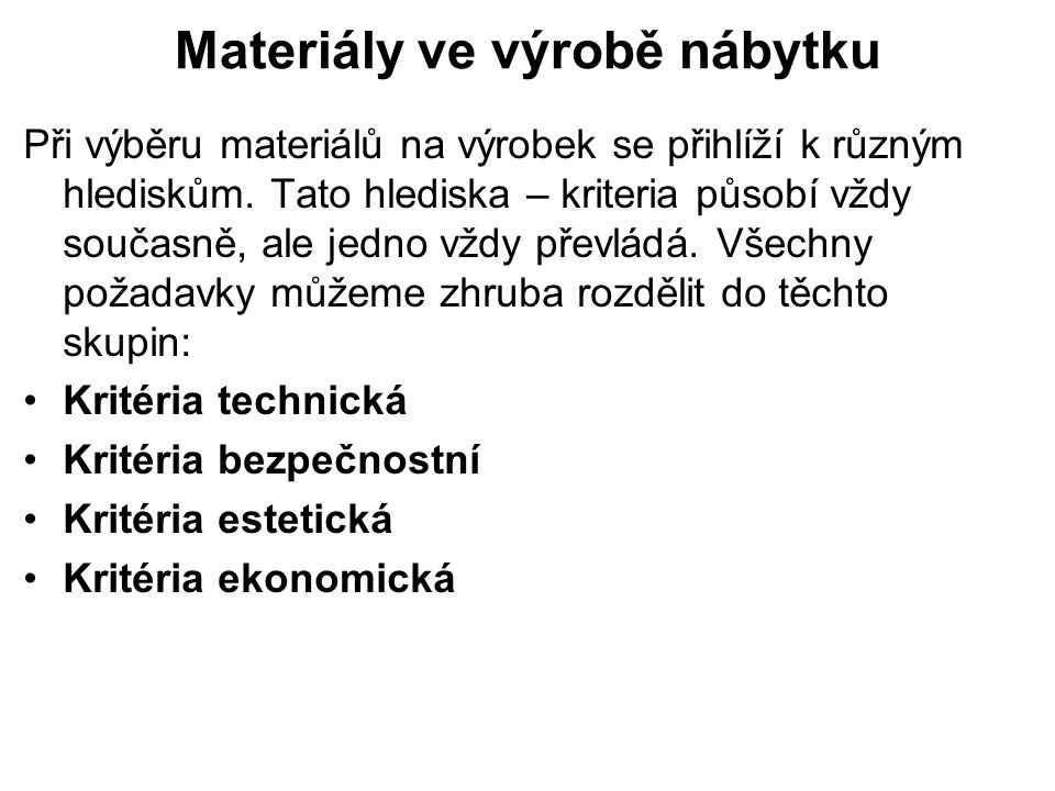 Materiály ve výrobě nábytku