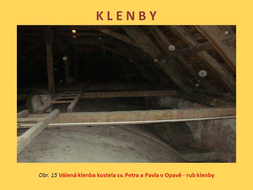 Obr. 15 Válená klenba kostela sv. Petra a Pavla v Opavě - rub klenby
