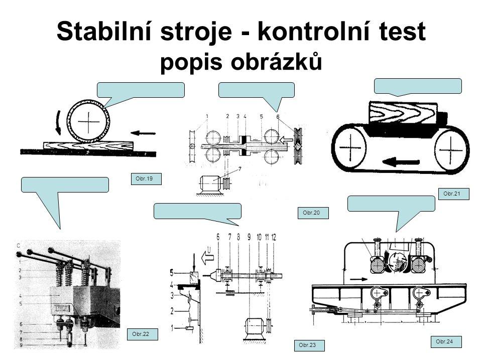 Stabilní stroje - kontrolní test popis obrázků