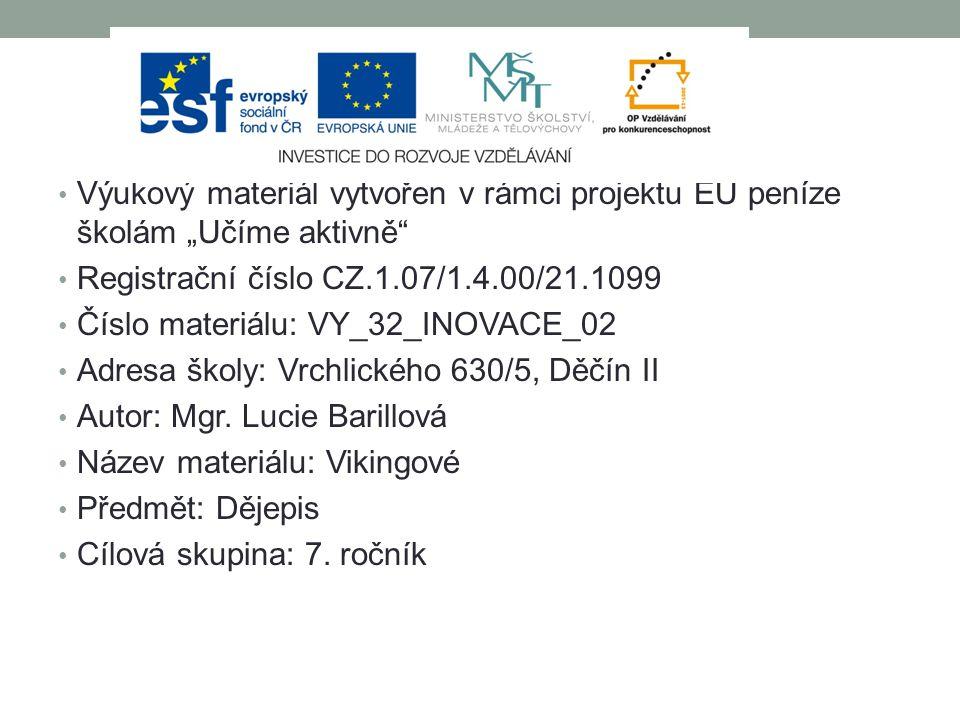 """Výukový materiál vytvořen v rámci projektu EU peníze školám """"Učíme aktivně"""