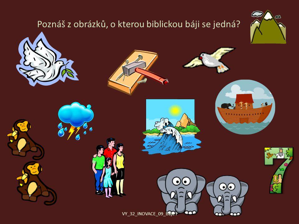 Poznáš z obrázků, o kterou biblickou báji se jedná