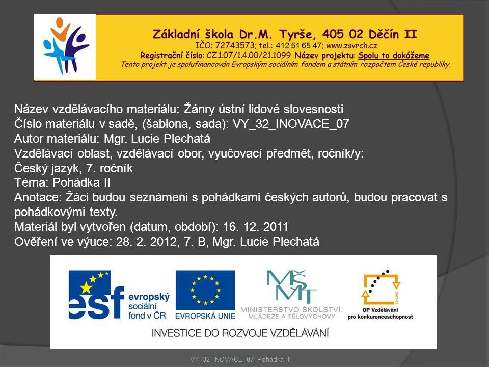 VY_32_INOVACE_07_Pohádka II