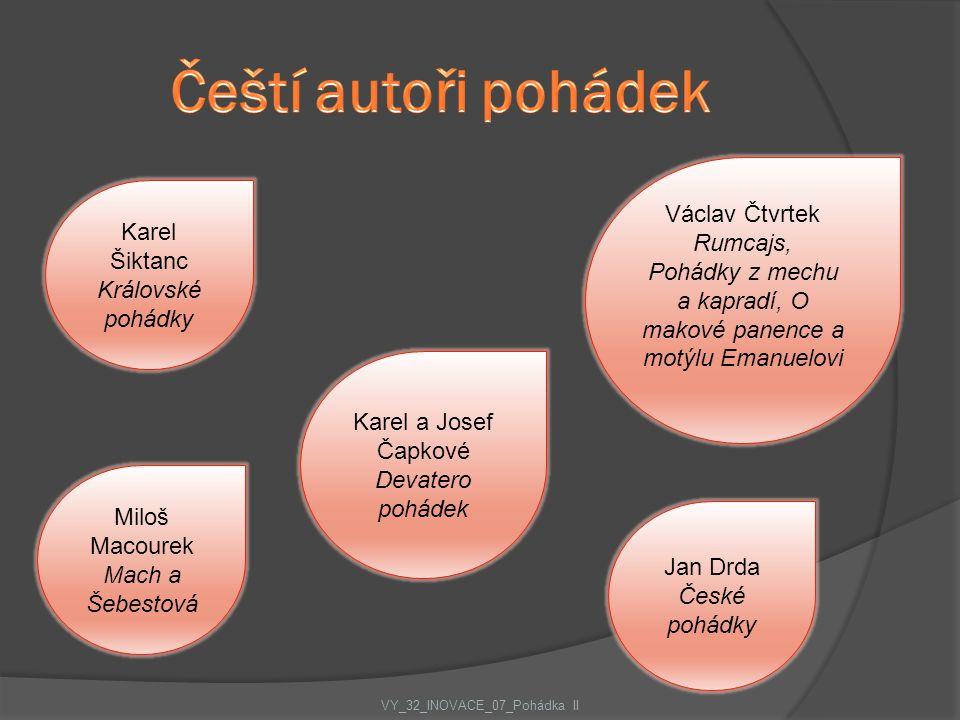 Čeští autoři pohádek Václav Čtvrtek Rumcajs, Karel Šiktanc
