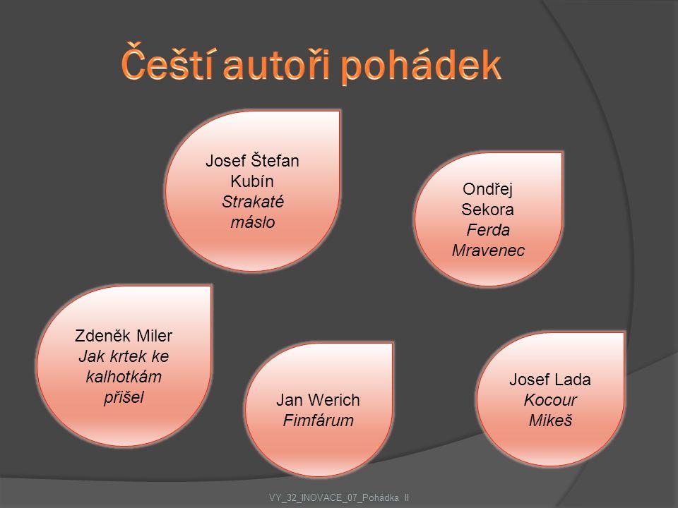 Čeští autoři pohádek Josef Štefan Kubín Strakaté máslo Ondřej Sekora