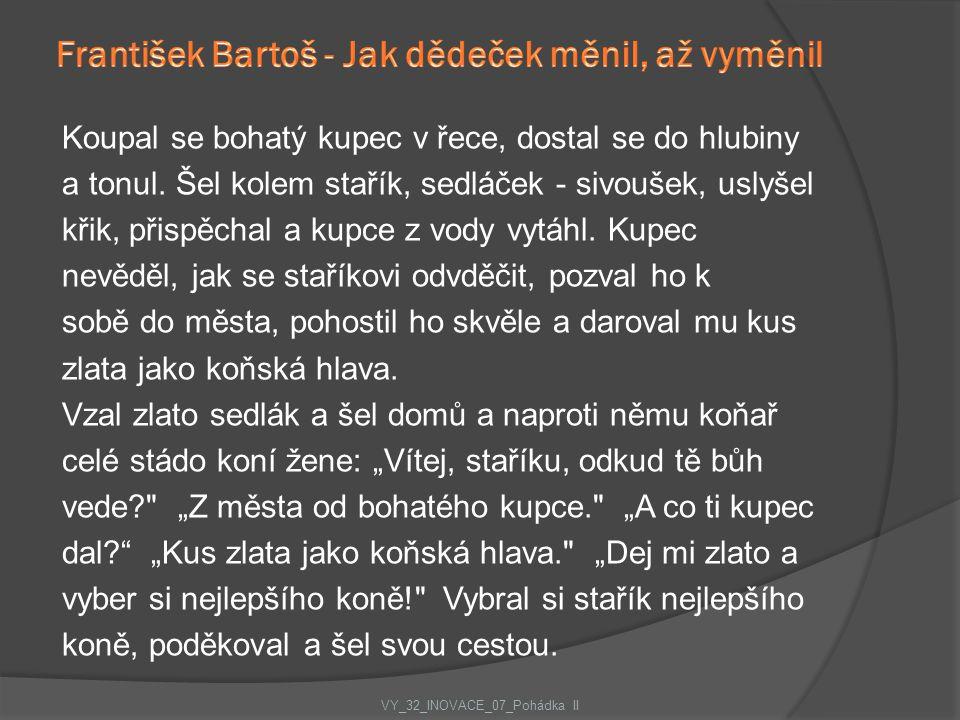 František Bartoš - Jak dědeček měnil, až vyměnil