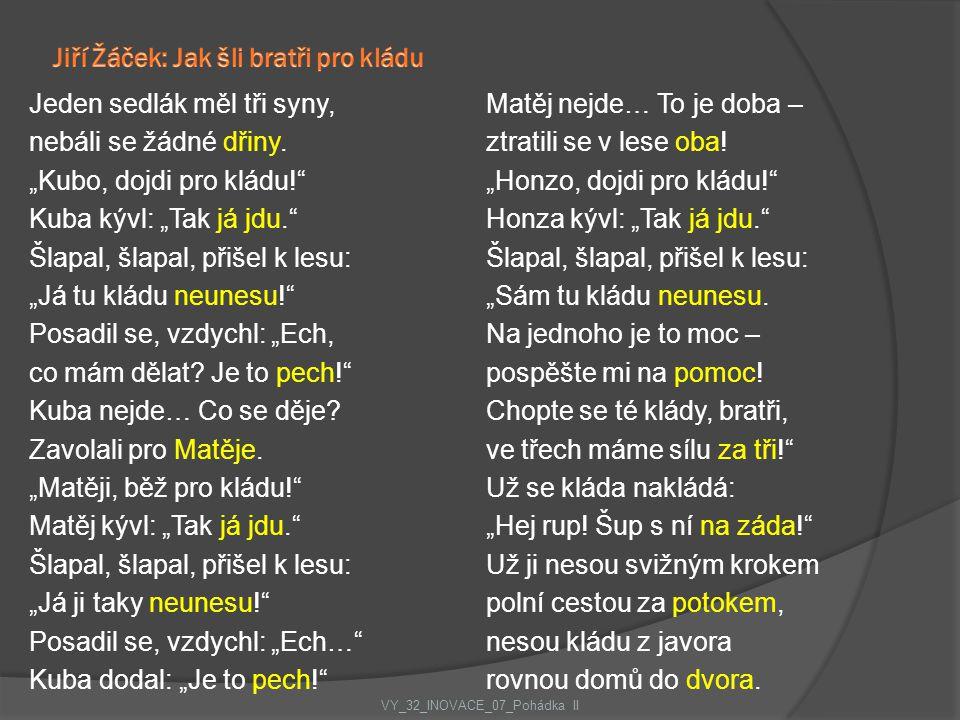 Jiří Žáček: Jak šli bratři pro kládu